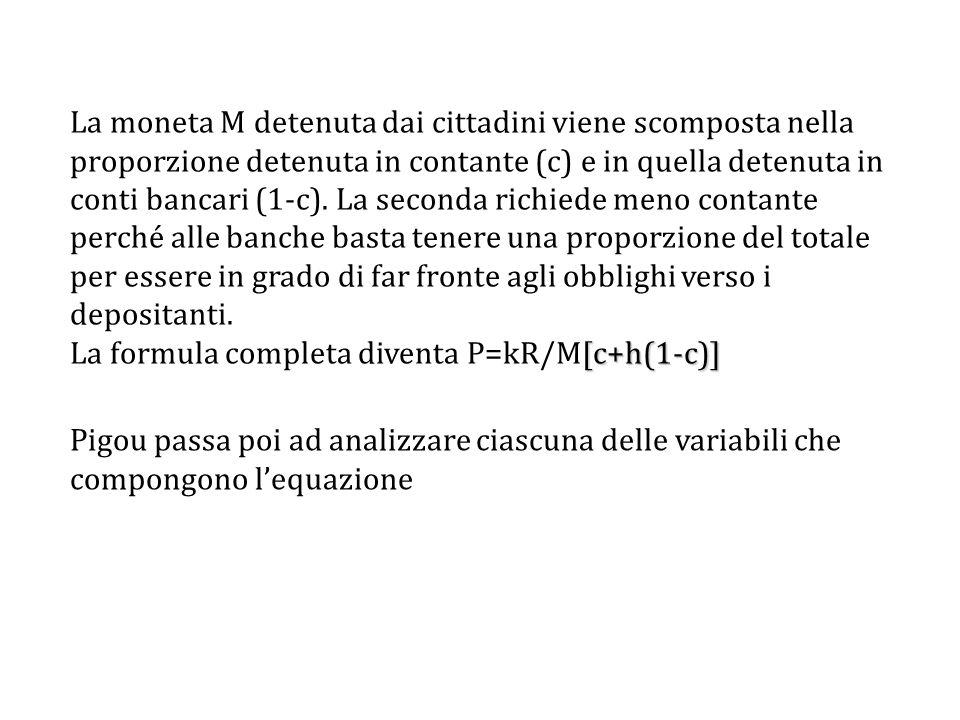 La formula completa diventa P=kR/M[c+h(1-c)]
